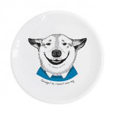 """Taldrik kingituseks Smiling dog """"Sausages? No I haven't seen any"""""""